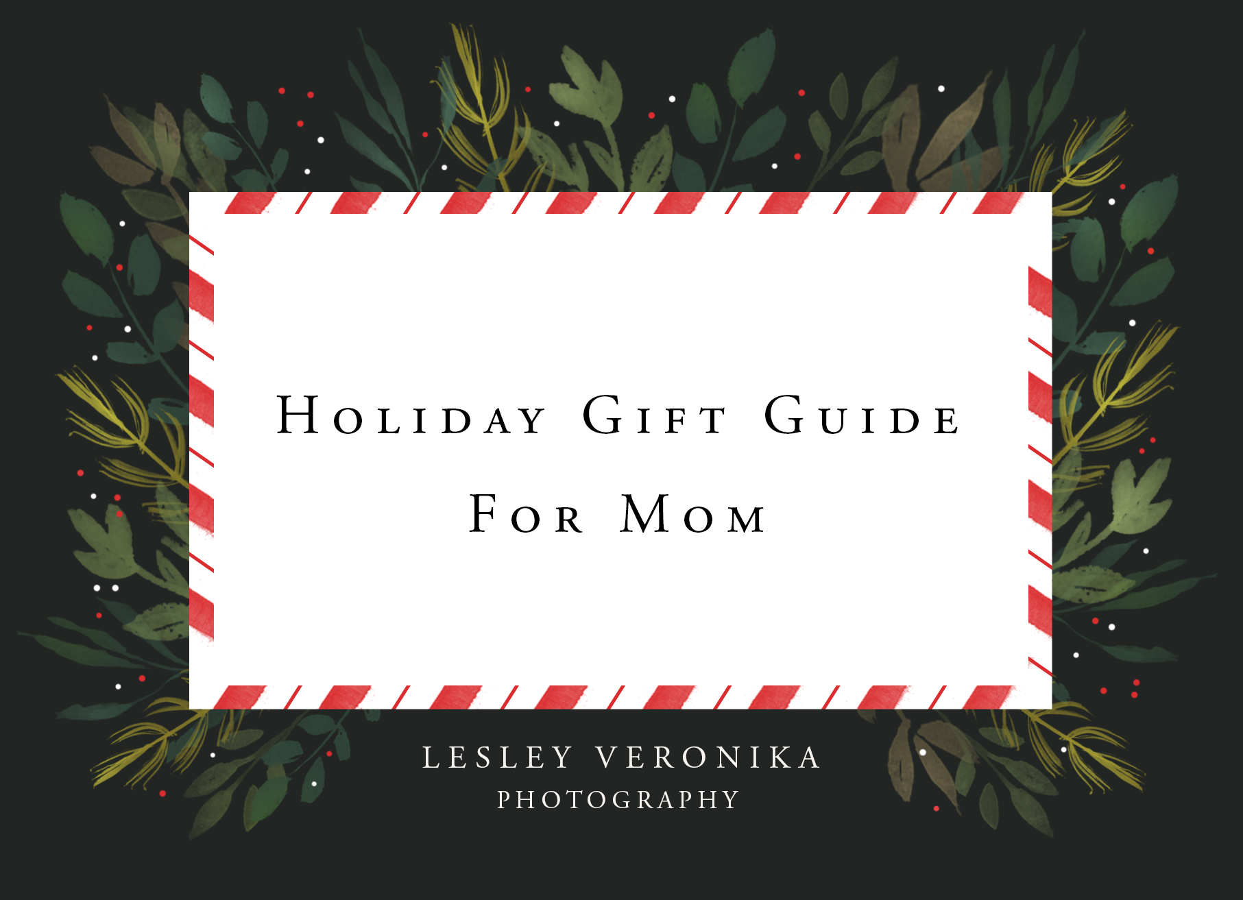 Holiday Gift Giving Guide For Mom Wilmington Nc Lesley